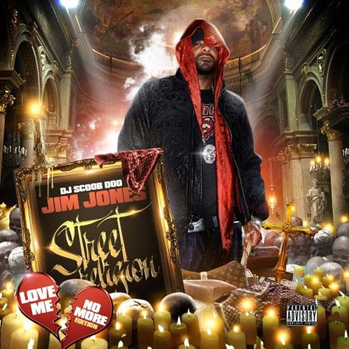 dj scoob doo STREET RELIGION MIXTAPE jim jones