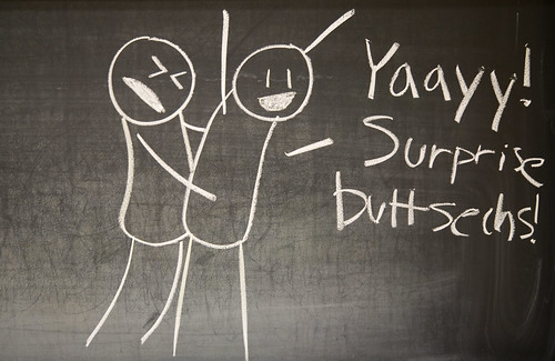 Yaayy! Surprise Buttsechs!