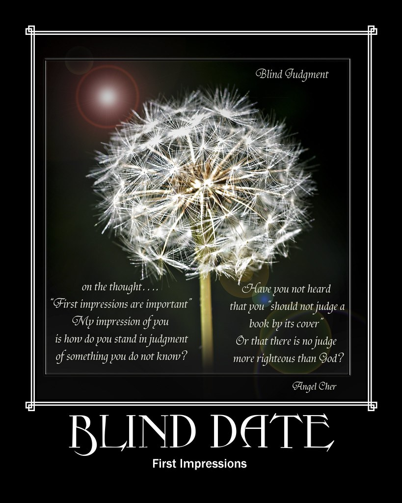 Blind Judgment ~ A quote to ponder