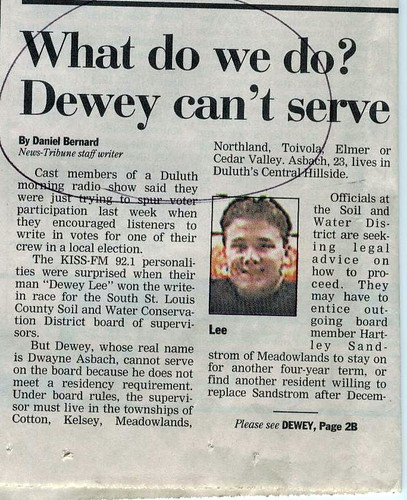 That one time Dewey got elected to office.