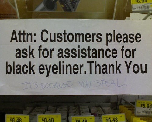 Attn: Customers please ask for assistance for black eyeliner. Thank You [IT'S BECAUSE YOU STEAL]