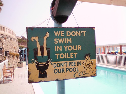 We don't swim in in your toilet - don't pee in our pool