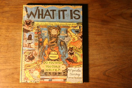 What it is! By Lynda Barry