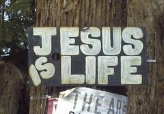 Jesus is life