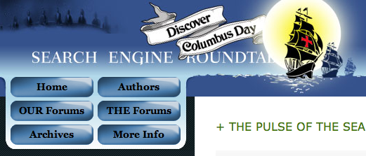 Columbus Day 2008 at Search Engine Roundtable