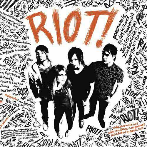 paramore album cover riot. 01 Unknown Album/Paramore