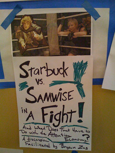 BarCampSeattle: Starbuck vs. Samwise in a fight (and what does that have to do with the attention economy?)