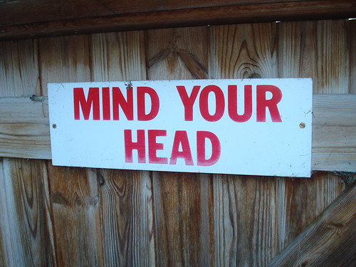 new visitors - mind your head