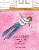 At a Crossroads - a watercolour drawing novel kind of book about being lost