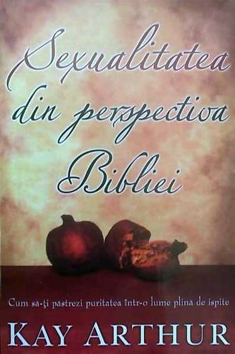 """Manualul """"Sexualitatea din perspectiva Bibliei"""""""