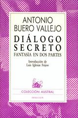 Antonio Buero Vallejo, Diálogo Secreto