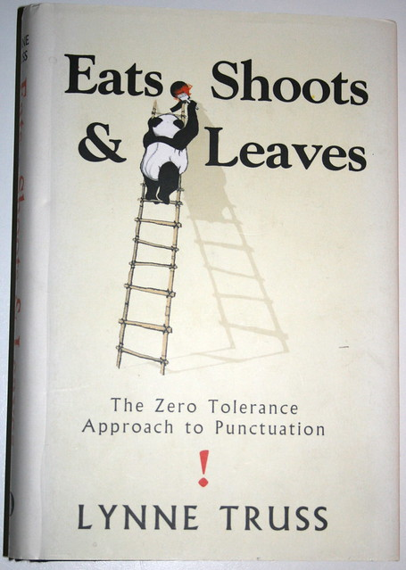 """Eats, Shoots & Leaves"" or ""Eats Shoots & Leaves"". by Lynne Truss. A battle manual in the war on bad punctuation. Details on LibraryThing 2011"