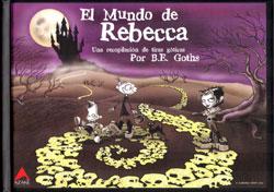 El mundo de Rebecca: Una recopilación de tiras góticas