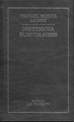 Manuel Mujica Laínez, Misteriosa Buenos Aires