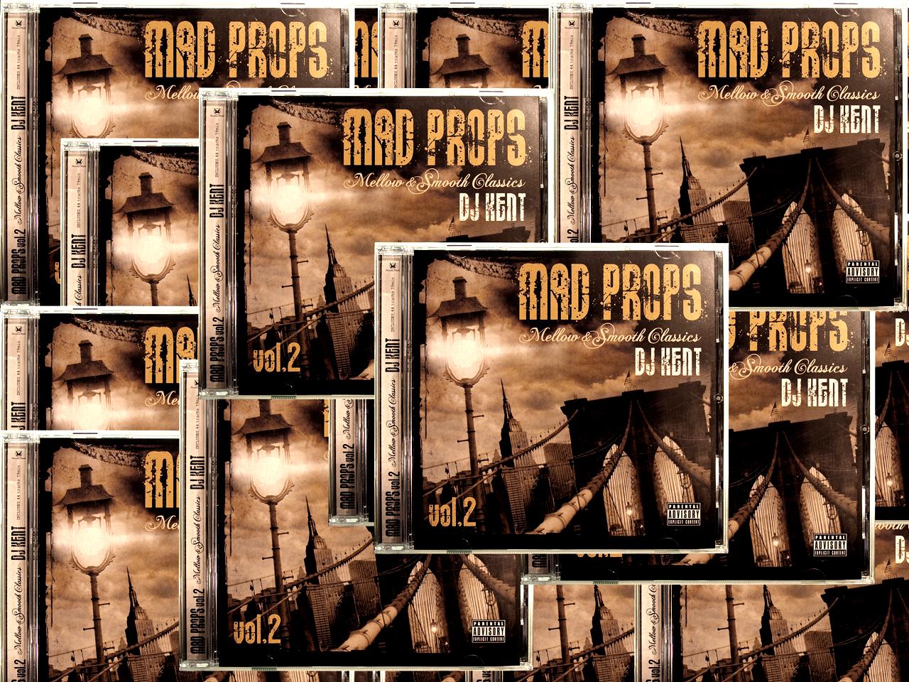 DJ KENT / MAD PROPS Vol.2