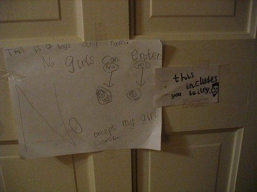 This is a boys only room. No girls can enter except my girl cousin. This includes you Bailey.