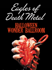eagles of death metal, wonder ballroom, halloween, portland, oregon