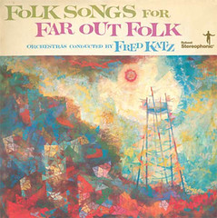 Folk Songs for Far Out Folk by Fred Katz