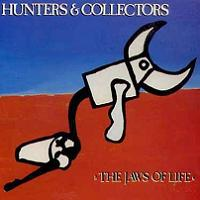 Hunters & Collectors - The Jaws Of Life [CD cover] (1984)