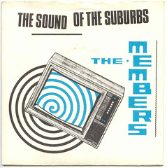 THE MEMBERS The Sound Of The Suburbs (Blurred Crusade) Tags: new music rock punk post vinyl wave pop virgin single sound suburbs 1979 members the of vs242 johnnysupstairsinhisbedroomsittinginthedark annoyingtheneighbourswithhispunkrockelectricguitar sameoldboringsundaymorning oldmansoutwashingthecar mumsinthekitchencookingsundaydinner herbestmealmoaningwhileitlasts