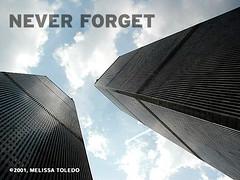 NEVER FORGET (Melissa Toledo) Tags: nyc newyorkcity usa downtown manhattan worldtradecenter 911 twintowers wtc tribute neverforget groundzero september11th 91101 melissatoledo