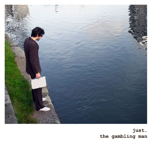 Just - The Gambling Man