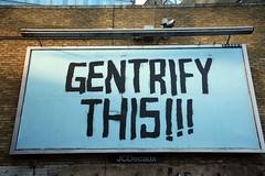 Gentrify This! (Bruno Girin) Tags: uk greatbritain england london stencil unitedkingdom waterloo gentrifythis leakestreet cansfestival