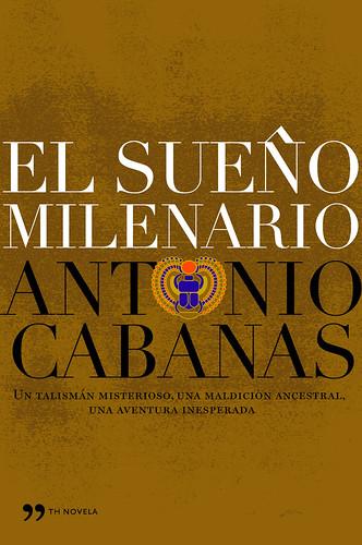 El sueño milenario - Antonio Cabanas [DOC | Español | 1.74 MB]