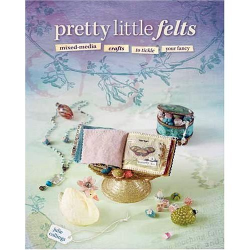 Pretty Little Felts