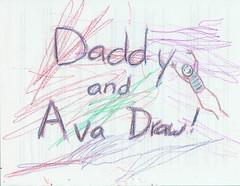Daddy 'n' Ava Draw