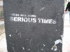 These Are Some Serious Times (Z303) Tags: london graffiti stencil hammersmith fulhampalaceroad