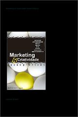 Marketing e Criatividade, Casos Práticos - Lorenzo Busato