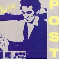 Paul Kelly - Post [CD cover] (1985)