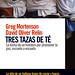 Tres tazas de té. Greg Mortenson/ David Oliver Relin