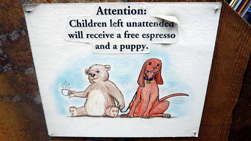 Attention: Children Left Unattended Will Receive a Free Espresso and a Puppy sign, Elliott Bay Book Company, Seattle, WA.JPG