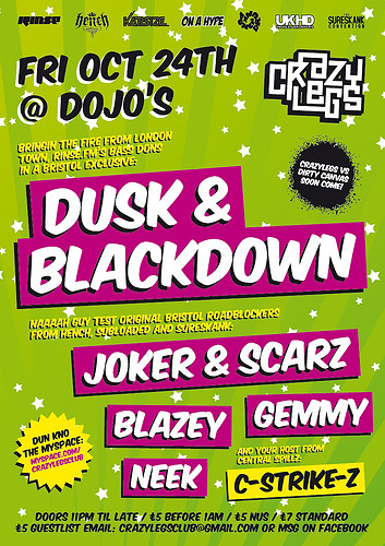 Dusk & Blackdown @ Crazy Legs, Bristol