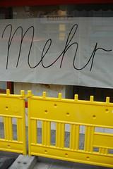 Mehr! (auerirdische sind gesund) Tags: yellow handwriting typography construction more signage mehr dsc4681 dametzstrase omkakkoithiquafa