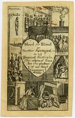 Blood for Blood (Kintzertorium) Tags: etching blood murder british execution 1661 bloodforblood printmadebyrichardgaywood murtherrevenged workillustratedbloodforbloodormurtherrevengedin35tragicallhistoryessomewhereofhauebintheproductofourtimes kintzertorium