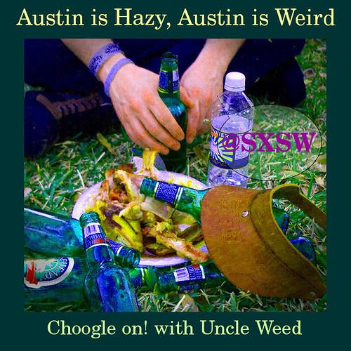 Austin is Hazy, Austin is Weird