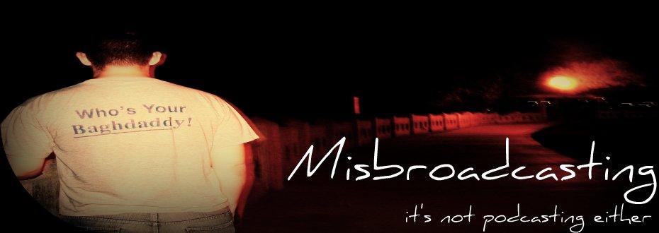 Misbroadcasting
