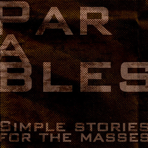 Parables #1