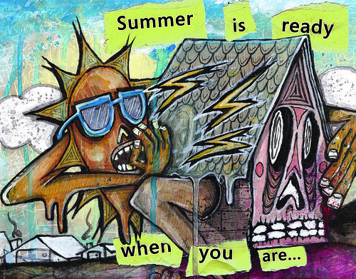 Summer is ready when you are... (front)