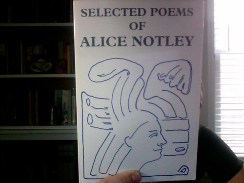 Selected Poems of Alice Notley by Michael_Kelleher