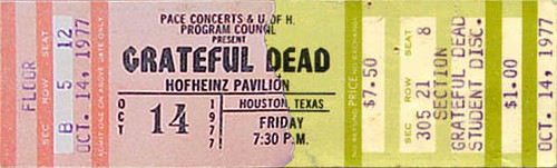 Grateful Dead ticket - 10-14-77 Hofheinz Pavilion, University of Houston, Texas ... from www.psilo.com