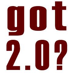 Got 2.0?