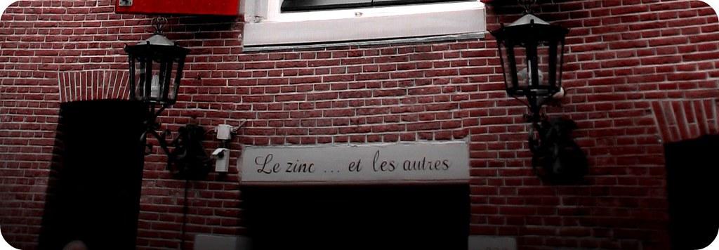 Le Zinc ..et les autres