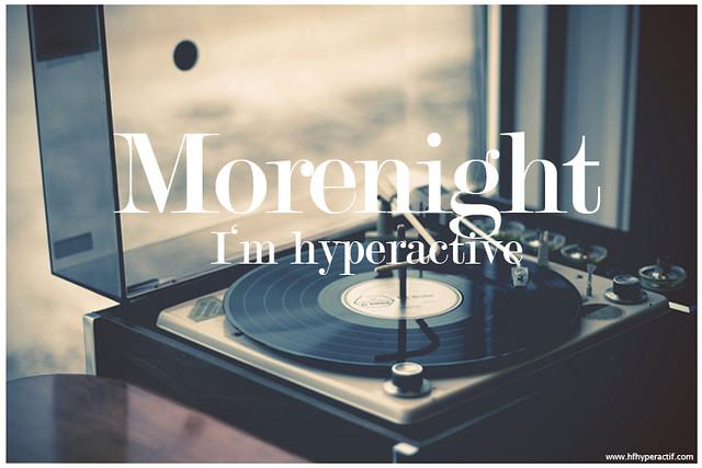 Morenight