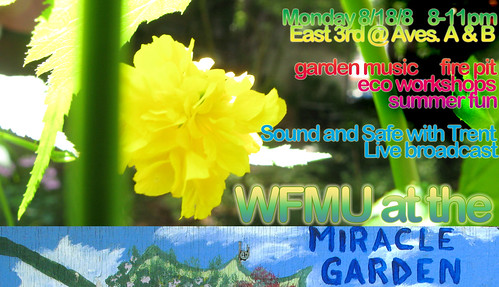WFMU At the Miracle Garden, 8/18 8-11pm