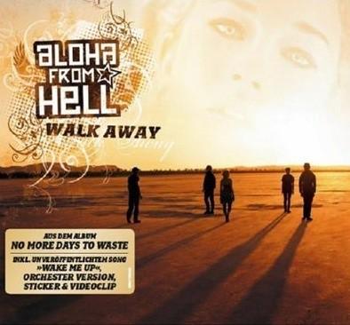 Aloha From Hell - Walk Away