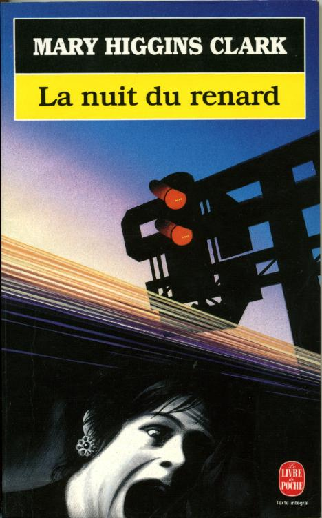 La nuit du renard by, Mary HIGGINS CLARK